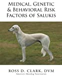 img - for Medical, Genetic & Behavioral Risk Factors of Salukis book / textbook / text book