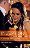 Inception: A Twisted Wife Sharing Tale