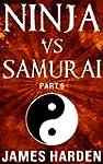 Ninja Vs Samurai (Part 6) (English Ed...