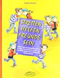 img - for Streiten - Helfen - Freunde sein book / textbook / text book