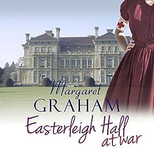 Easterleigh Hall At War Audiobook