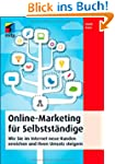 Online-Marketing f�r Selbstst�ndige:...