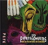 Les expressionnistes : De la peinture au cin�ma