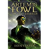 The Last Guardian (Artemis Fowl)by Eoin Colfer