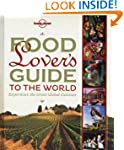 Lonely Planet Food Lover's Guide to t...