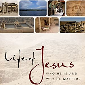 Life of Jesus: Who He Is and Why He Matters | [John Dickson]