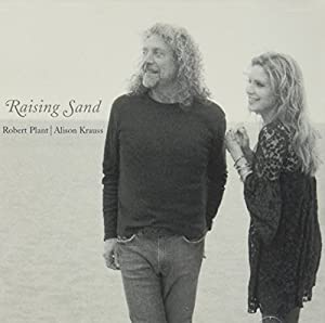 Robert Plant and Alison Krauss, Robert Plant, Alison ... Raising Sand Robert Plant And Alison Krauss