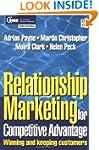 Relationship Marketing: Winning and K...