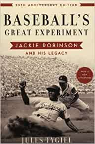 a review of baseballs great experiment a book by jules tygiel Watch biography book review: baseball's great experiment: jackie robinson and his legacy by jules tygiel by biographybookmix on dailymotion here.