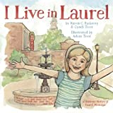 img - for I Live in Laurel book / textbook / text book
