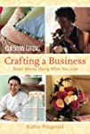 Country Living Crafting a Business: M...