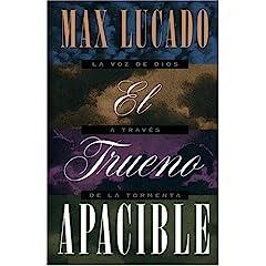 El Trueno Apasible - Max Lucado 518YrDco6-L._SL500_AA240_