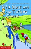 Mia, Matt and the Turkey Chase (Formac First Novels)