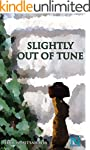 Slightly out of Tune (English Edition)