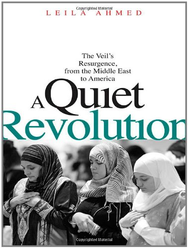 A Quiet Revolution: The Veil's Resurgence, from the...