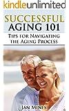 Successful Aging 101