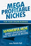 Mega Profitable Niches for Your Onlin...