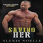 Saving Her: Her Series | Alexis Noelle