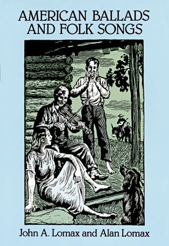 American Ballads and Folk Songs (Dover Books on Music)