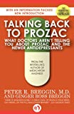 img - for Talking Back to Prozac: What Doctors Won't Tell You About Prozac and the Newer Antidepressants book / textbook / text book