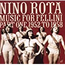 Music for Fellini Part One 1952-1958