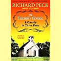 The Teacher's Funeral: A Comedy in Three Parts Audiobook by Richard Peck Narrated by Dylan Baker