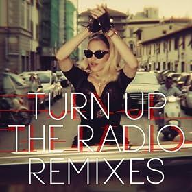 Turn Up The Radio (Remixes)
