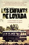 Les enfants de Loyada : La prise d'ot...