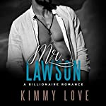Mr. Lawson: A Billionaire Suspense Romance | Kimmy Love