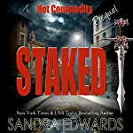 Staked: A Hot Commodity Prequel | Sandra Edwards