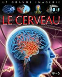 """Afficher """"Le Cerveau"""""""