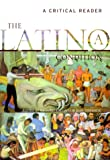 img - for The Latino/a Condition: A Critical Reader book / textbook / text book