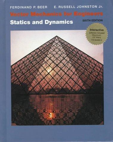 Vector Mechanics for Engineers Statics and Dynamics 9th