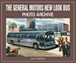 The General Motors New Look Bus Photo...