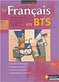 echange, troc Anne-Marie Brémond, Marc Guillaumie, Patrice Rosenberg, Alain Sage - Le Français en BTS : Le Texte et l'Image