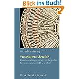 Verschleierte Uhrtafeln: Endzeiterwartungen im württembergischen Pietismus zwischen 1818 und 1848: (Arbeiten Zur...