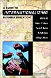 Internationalizing the Business Curriculum: A Field Guide