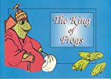The King of Frogs