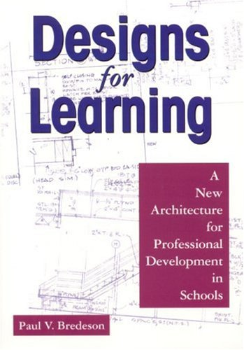 Designs for Learning: A New Architecture for Professional...
