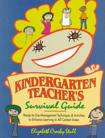 Kindergarten Teacher's Survival Guide