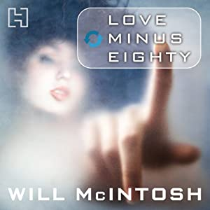 Love Minus Eighty Audiobook