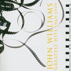 John Williams Greatest Hits 1969-1999 by Sony