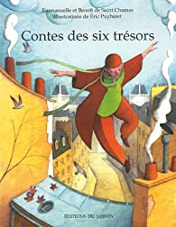 Contes des six tr�sors par Emmanuelle de Saint Chamas