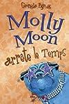 Molly Moon arr�te le temps, tome 2