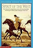 Spirit of the West: The Story of an Appaloosa Mare, Her Percious Foal, and the Girl Whose Pride Endangers Them All (Treasured Horses) (0590068660) by Malcolm, Jahnna N.