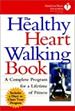 The Healthy Heart Walking Book
