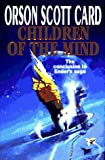 Children of the Mind (Ender's Saga Book 4) (0312853955) by Orson Scott Card