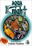 Aqua Knight, Vol. 2 (156931635X) by Kishiro, Yukito