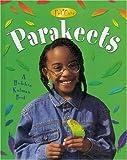 img - for Parakeets (Pet Care (Crabtree)) book / textbook / text book