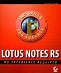 Lotus Notes 5: No Experience Required...